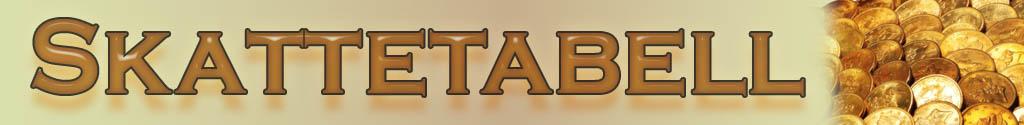 Skattetabeller - Allt matnyttigt betr�ffande Skatt och skattetabeller